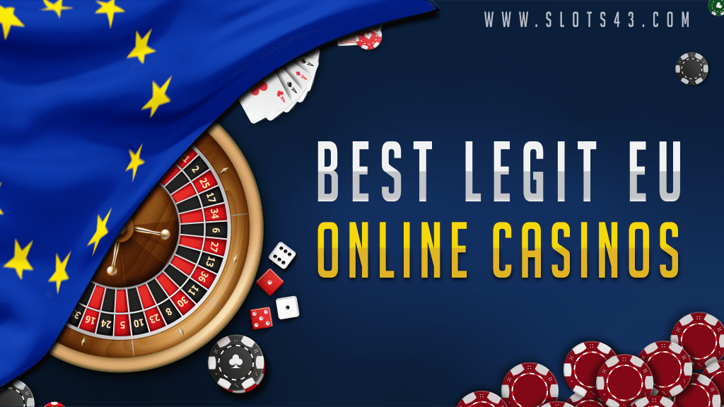 Legit online casinos in EU